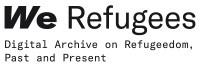 Logo von We Refugees: Digital Archive on Refugeedom, Past and Present